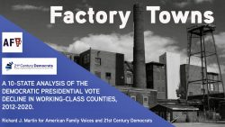 DemDaily: Factory Towns: Where We Lost